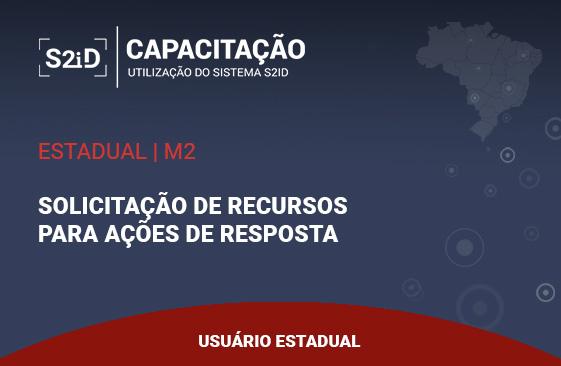 Logo do Curso S2ID - Estadual - M2 - Solicitação de Recursos