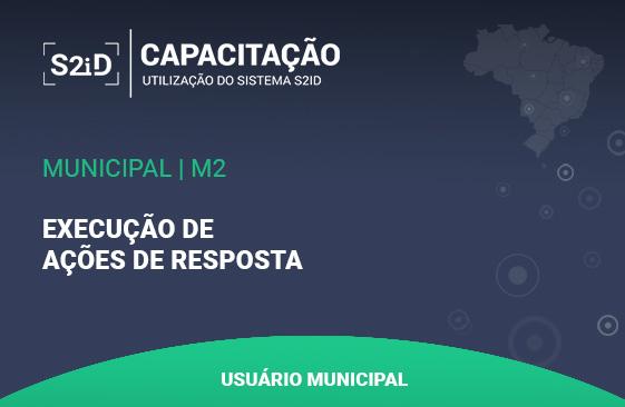 Logo do Curso S2ID - Municipal - M2 - Execução de Ações de Resposta