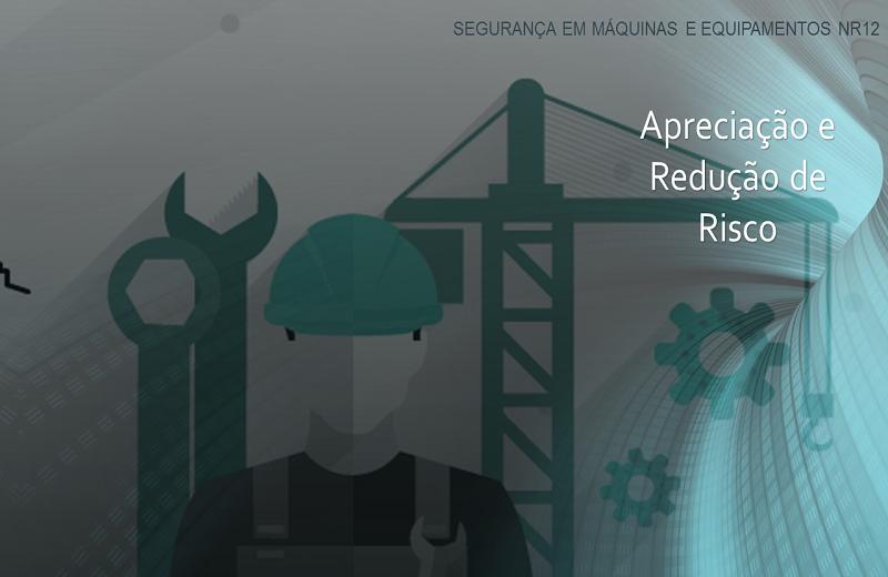 Imagem do curso: Segurança em Máquinas e Equipamentos NR12 - Apreciação e Redução de Risco